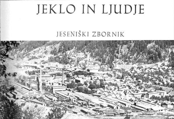 Jeseniški zbornik Jeklo in ljudje