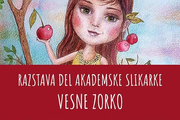 Razstava del akademske slikarke Vesne Zorko